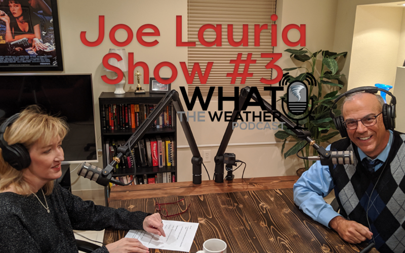 What The Weather Podcast Show #3 Joe Lauria Fox 4 Kansas City meteorologist