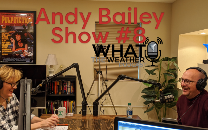 What The Weather Podcast Andy Bailey National Weather Service NWS Kansas City KC